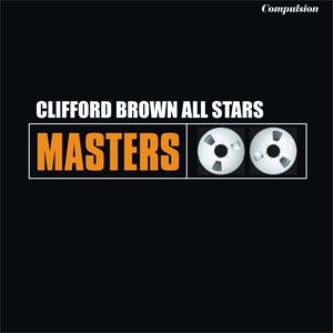 Image for 'Clifford Brown All Stars'