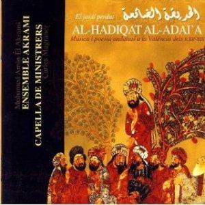 Image for 'Al-Hadiqat Al-Adai'a (El Jardí Perdut): Música I Poesia Andalusí a la València dels S. XII-XIII)'