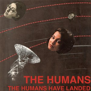 Image for 'The Humans Have Landed'