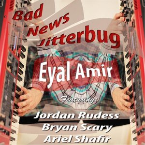 Immagine per 'Bad News Jitterbug (feat. Jordan Rudess, Bryan Scary & Ariel Shafir)'