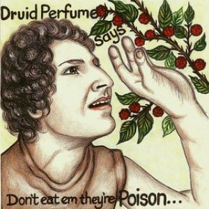 Image for 'Says Don't Eat Em, They're Poison'