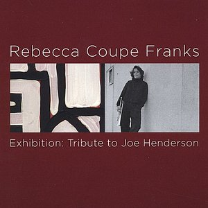 Image for 'Exhibition: Tribute to Joe Henderson'