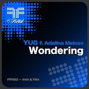 Image for 'Wondering feat Adalina Meloso (44th & Filth)'