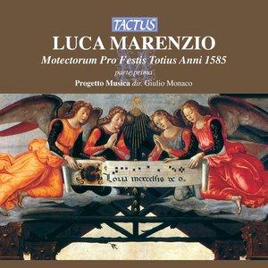 Image for 'Marenzio: Motectorum Pro Festis Totius Anni 1585, parte 1'