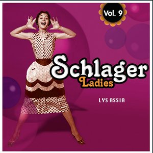 Image for 'Schlagers Ladies, Vol. 9'