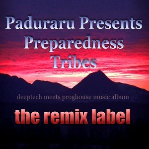 Image for 'Preparedness Tribes (Deeptech Meets Proghouse Music Album)'
