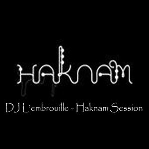Image for 'Mixotic 146 - DJ L'embrouille - Haknam Session'