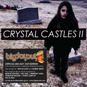 Image for 'Crystal Castles II (Big Day Out Edition)'
