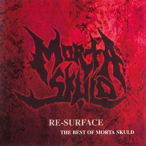 Image for 'Re-Surface - The Best Of Morta Skuld'