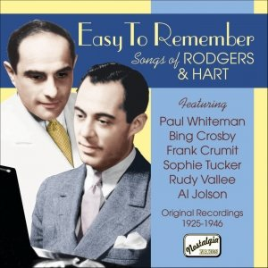Image for 'RODGERS, Richard: Easy to Remember - Songs of Richard Rodgers and Lorenz Hart (1925-1946)'