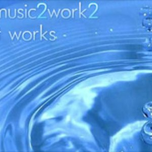 Image for 'Music 2 Work 2'