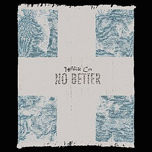 Image for 'No Better - EP'
