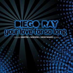 Image for 'Your Love for So Long (Original Mix)'