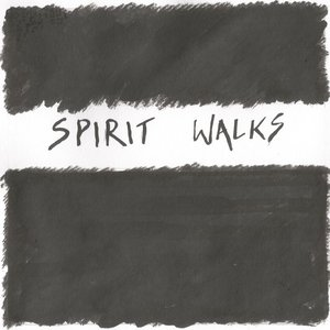 Image for 'Spirit Walks'