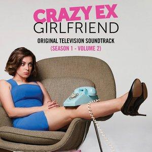 Image for 'Crazy Ex-Girlfriend: Original Television Soundtrack (Season 1 - Vol. 2)'
