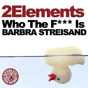 Image for 'Who the F*** is Barbra Streisand'