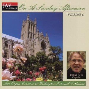 Image for 'Live Organ Concert at Washington National Cathedral Volume 6'