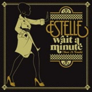 Imagem de 'Estelle - Wait A Minute (Just A Touch)'