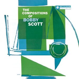 Image for 'The Compositions Of Bobby Scott'