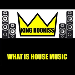 Image for 'What Is House Music'
