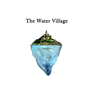 Image for 'The Water Village'