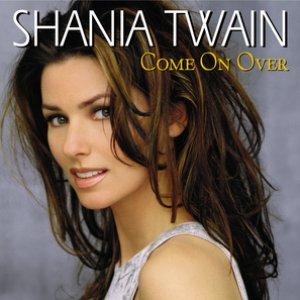Imagem de 'Come on Over'