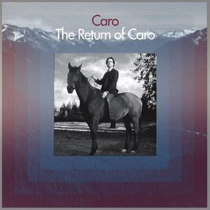 Image for 'The Return of Caro'