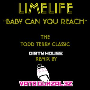 Image for 'Baby Can You Reach (Vato Gonzalez Dirty House Remix)'
