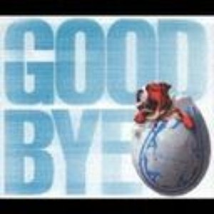 Image for 'GOODBYE'