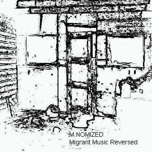 Image for 'Migrant Music Reversed'