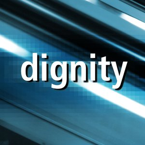 Image for 'dignity'