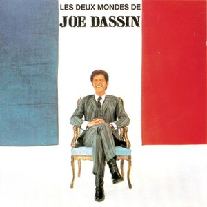 Image for 'Les deux mondes de Joe Dassin'