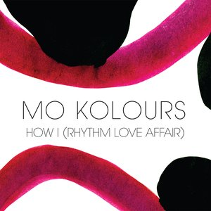 Image for 'How I (Rhythm Love Affair)'