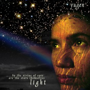 Image for '...by the virtue of eyes are the stars themselves light'