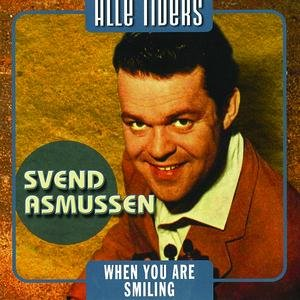 Image for 'Alle Tiders Svend Asmussen - When You Are Smiling'