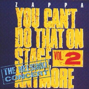Image for 'You Can't Do That on Stage Anymore, Volume 2 (disc 2)'