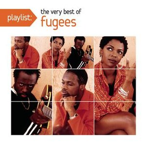 Imagem de 'Playlist: The Very Best of Fugees'
