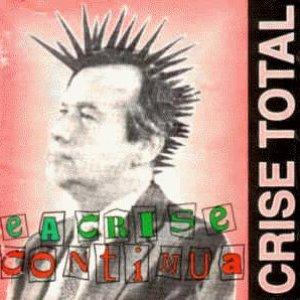 Image for 'E A Crise Continua'