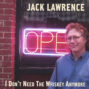Image for 'I Don't Need the Whiskey Anymore'