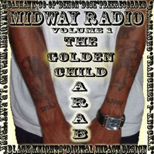 Image for 'Midway Radio Vol. 1 - The Golden Child 2006 Mixtape'