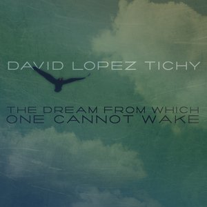 Image for 'The Dream From Which One Cannot Wake'