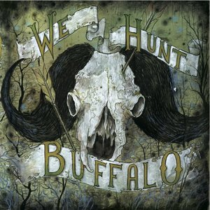 Image for 'We Hunt Buffalo'