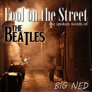 Image for 'Fool On the Street - The Spoken Words of The Beatles'