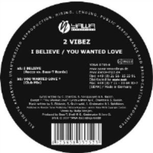 Image for 'I Believe / You Wanted Love'