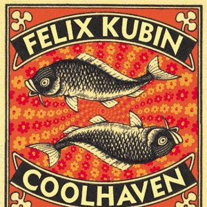 Image for 'Felix Kubin & Coolhaven'