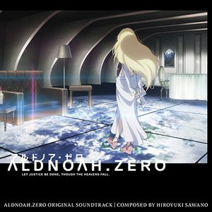 Image for 'Aldnoah.Zero Original Soundtrack'