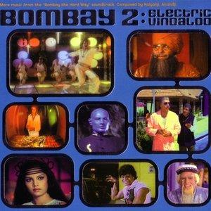 Image for 'Bombay 2: Electric Vindaloo'