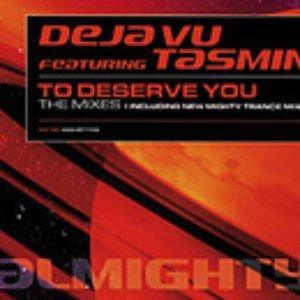 Image for 'Deja Vu Feat. Tasmin'