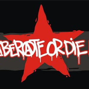 Image for 'Liberate or die!'