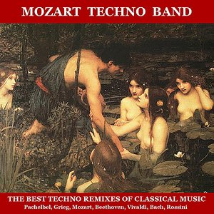 Image for 'The Best Techno Remixes of Classical Music'